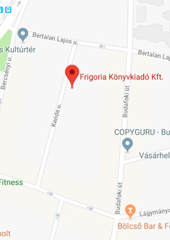 Frigória Kiadó Kft. - 1111 Budapest, Kende u. 7.