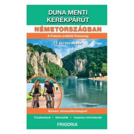 Duna menti kerékpárút Németországban 2. aktualizált kiadás