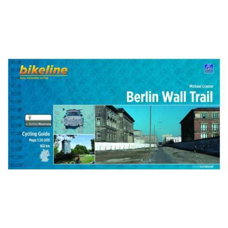Berlini Fal kerékpárkalauza, Berlin Wall Trail Cycling Guide